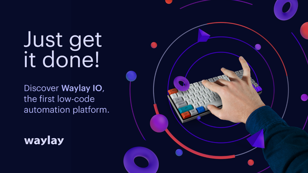 Waylay launches Waylay IO, the first Low-Code developer-friendly Data Automation and Orchestration Platform